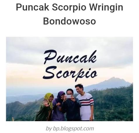 Wisata Puncak Scorpio Bondowoso