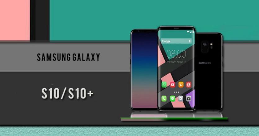 Kelebihan dan Spesifikasi Samsung Galaxy S10 dan Samsung Galaxy S10 Plus